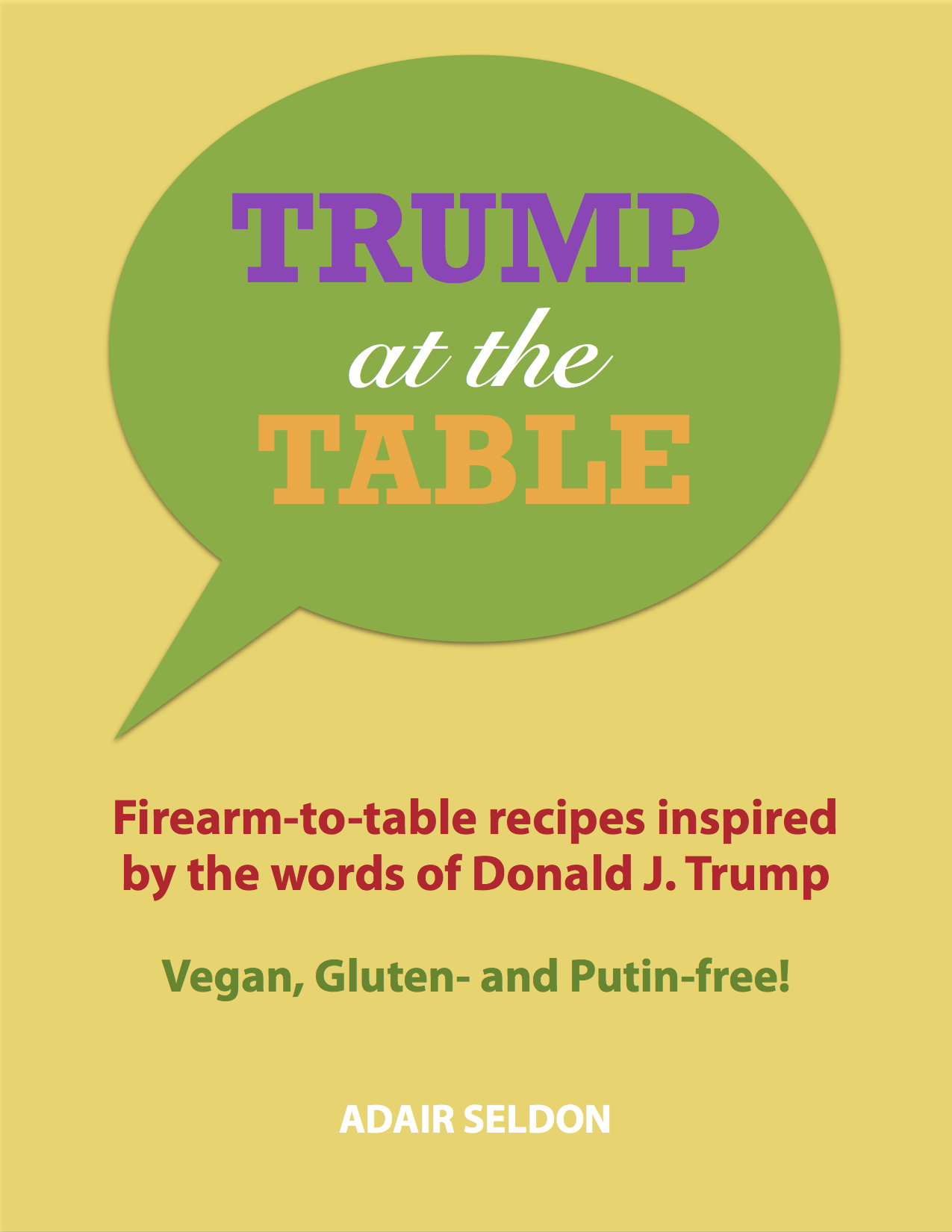 Adair Seldon's eCookbook, Trump at the Table